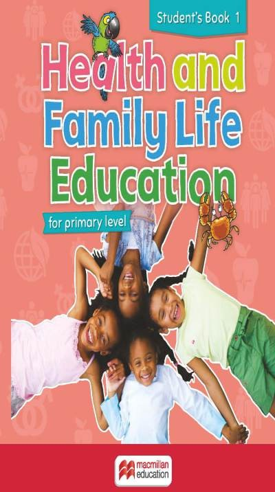 Health and Family Life Education Student's Book 1
