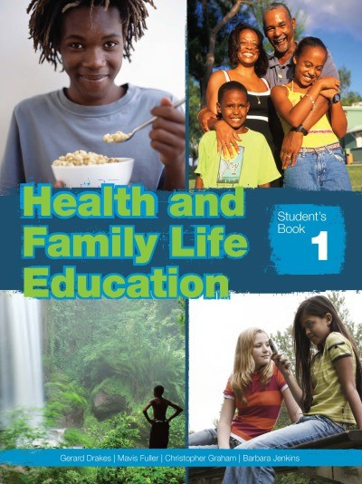 Health and Family Life Education: Student's Book 1 (Grade 7)