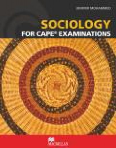 Sociology for CAPE® Examinations