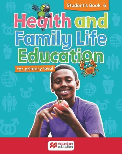 Health and Family Life Education Student's Book 6