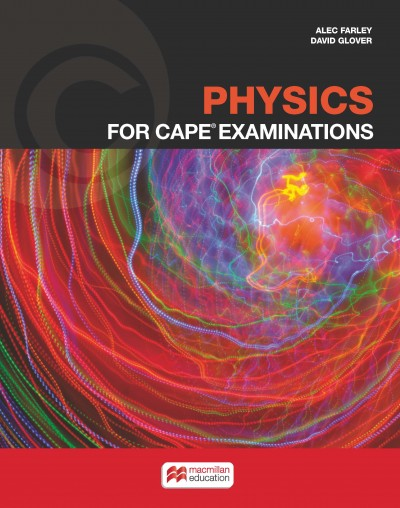 Physics For CAPE Examinations