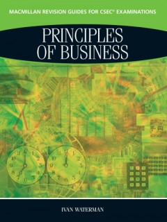 Macmillan Revision Guides for CSEC® Examinations: Principles of Business