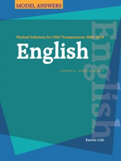 Worked Solutions for CSEC® Examinations 2006-2010: English