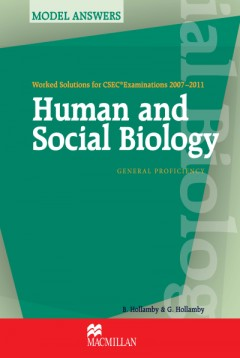 Worked Solutions for CSEC® 2007-2011: Human & Social Biology