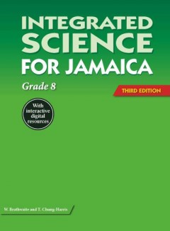 Integrated Science for Jamaica - 3rd Edition Grade 8 ebook