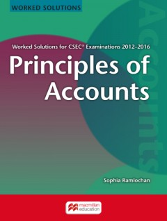 WORKED SOLUTIONS FOR CSEC® EXAMINATIONS 2012−2016 Principles of Accounts
