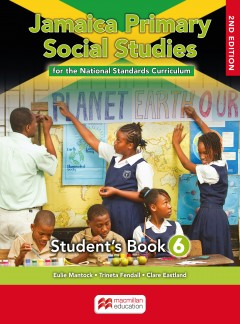 Jamaica Primary Social Studies 2nd Edition Student's Book 6