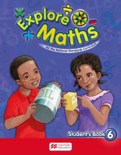 Explore Maths for Jamaica Student's Book 6